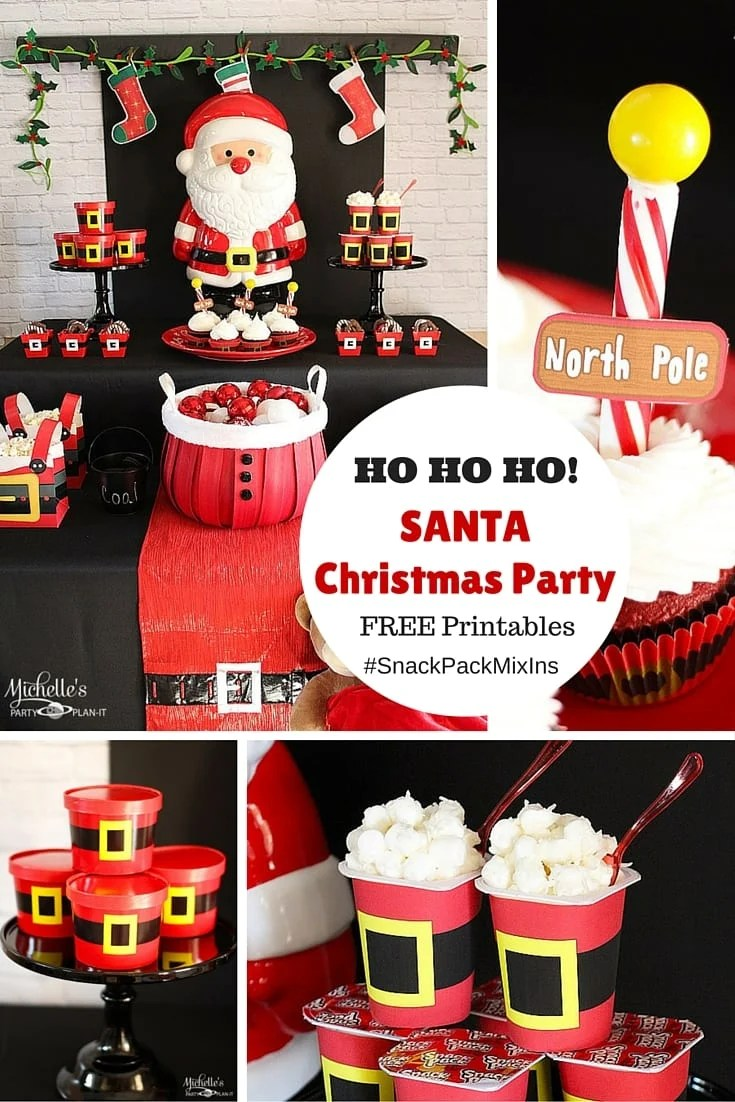 Ho Ho Ho It S An Easy Santa Party With Snack Pack