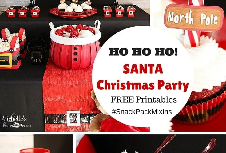Ho, Ho, Ho! It's An Easy Santa Party with Snack Pack Pudding Cups!