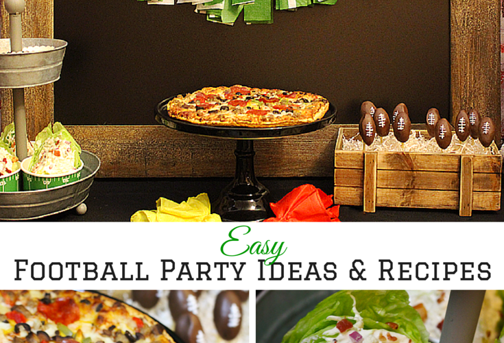 Easy Football Party Ideas & Recipes For the Big Game