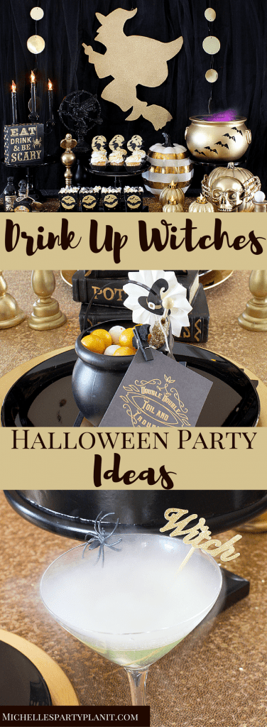 Drink Up Witches Halloween Party Ideas
