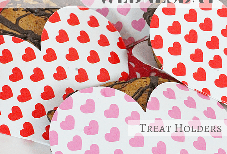 Valentine's Day Treat Holder – Whip It Up Wednesday