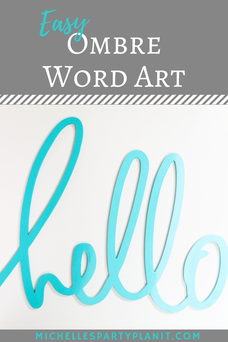 Easy Ombre Word Art With DecoArt Michelles Party Plan It
