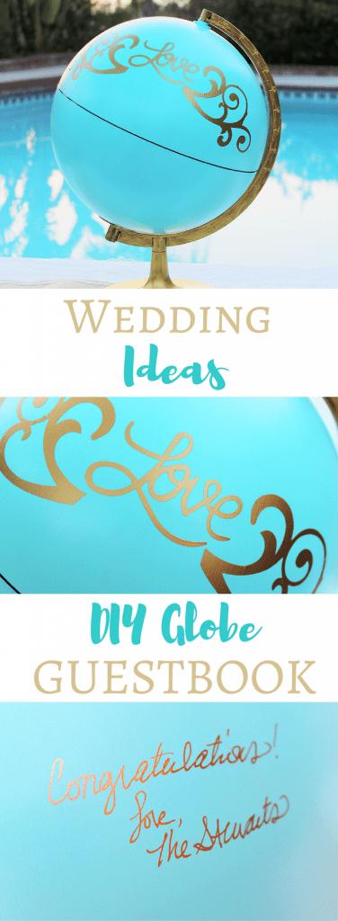 Wedding Ideas - Easy DIY Globe Guestbook
