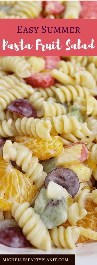 Easy Summer Pasta Fruit Salad