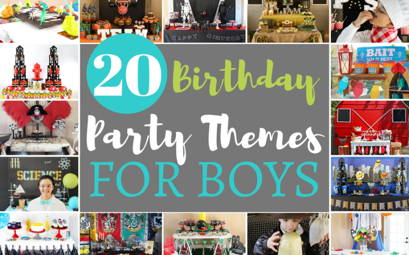 20+ Birthday Party Themes for Boys