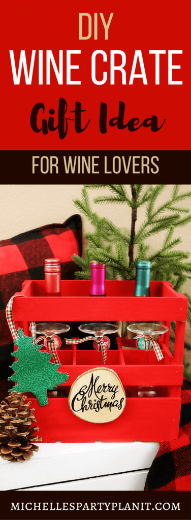DIY Wine Crate Gift Idea