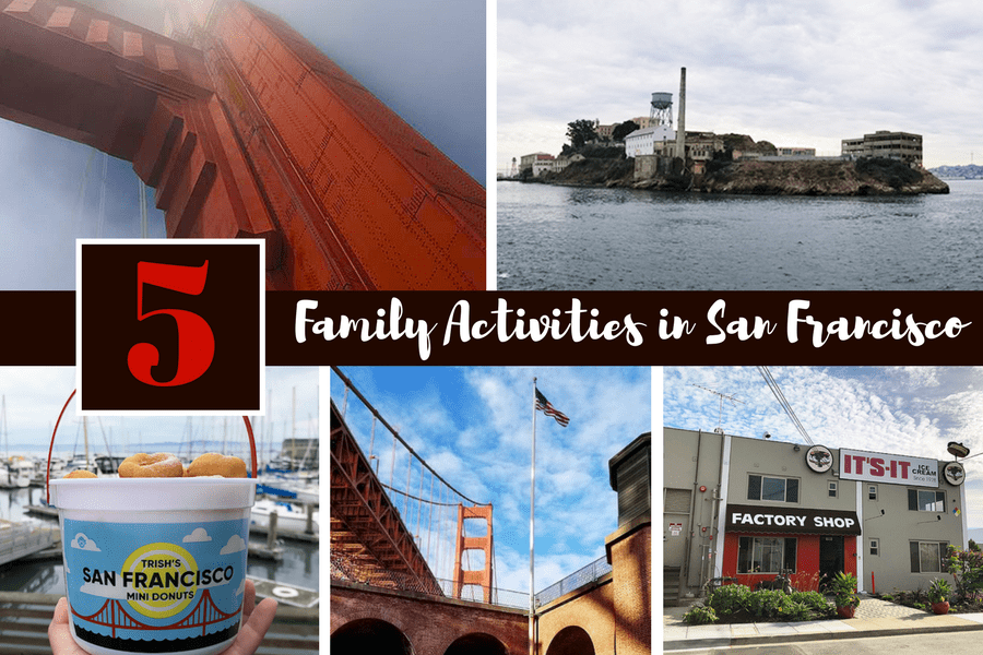 5 Family Friendly Activities in San Francisco