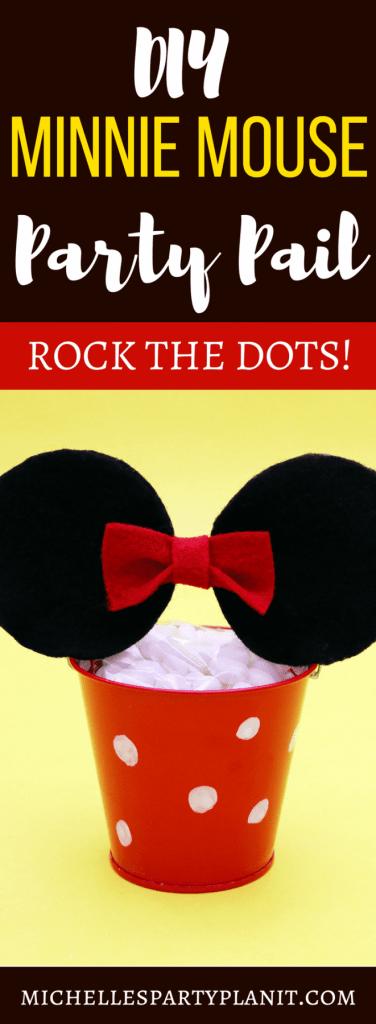 DIY MINNIE MOUSE PARTY PAIL #RockTheDots