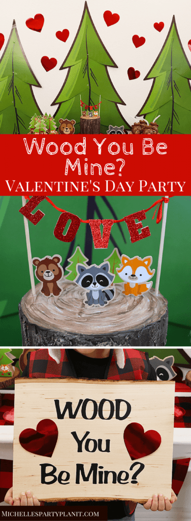 Wood You Be Mine Valentine's Day Party
