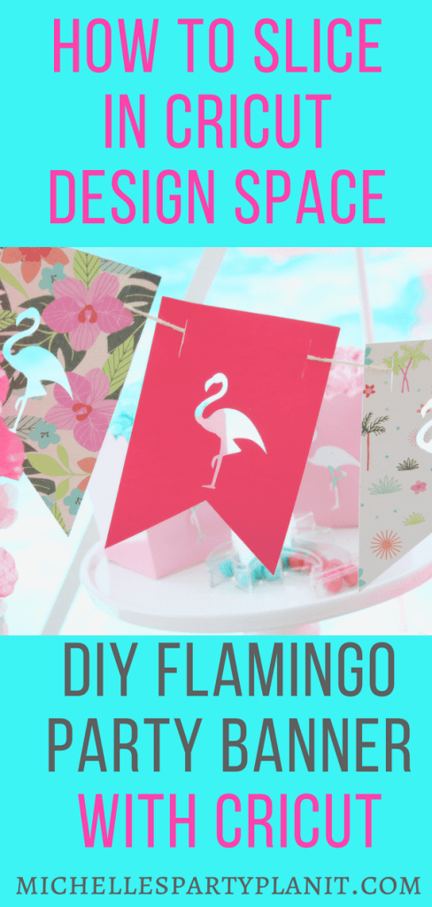DIY Party Banner - How to Slice in Cricut Design Space