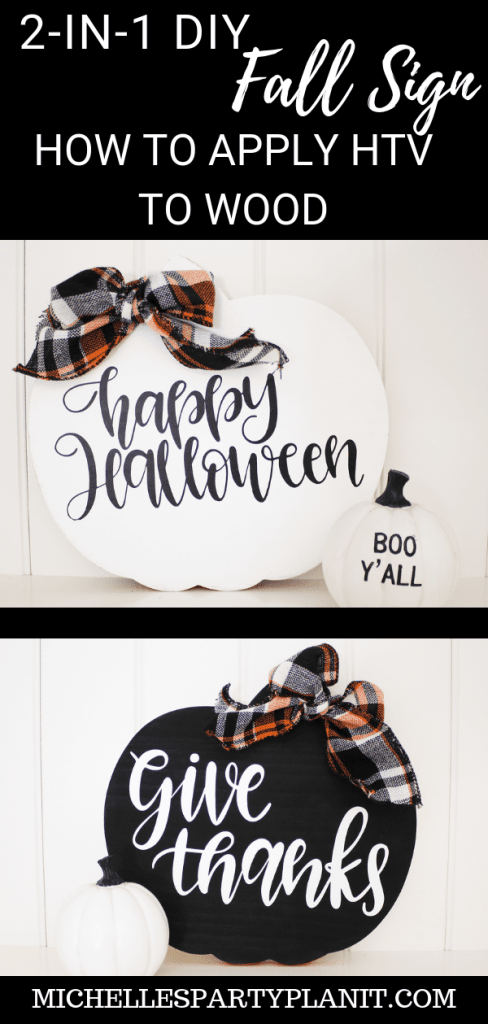 2 IN 1 FALL HOLIDAY SIGN - HOW TO APPLY HTV TO WOOD
