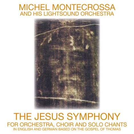 https://i1.wp.com/michelmontecrossa.com/wordpress/wp-content/uploads/2010/11/The-Jesus-Symphony-470x470.jpg