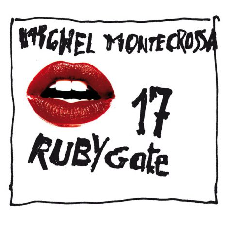Ruby Gate 17 - Michel Montecrossa's New Topical Song Movement single