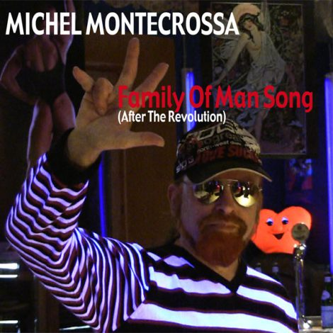CD-Cover - Michel Montecrossa's 'Family Of Man Song'