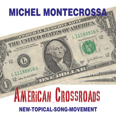 Michel Montecrossa's Single 'American Crossroads'