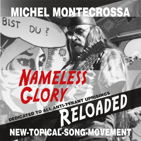 Michel Montecrossa's Single 'Nameless Glory Reloaded'
