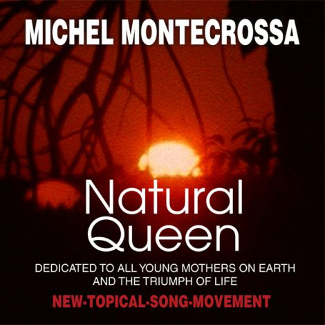 Single Cover - MIchel Montecrossa; 'Natural Queen'