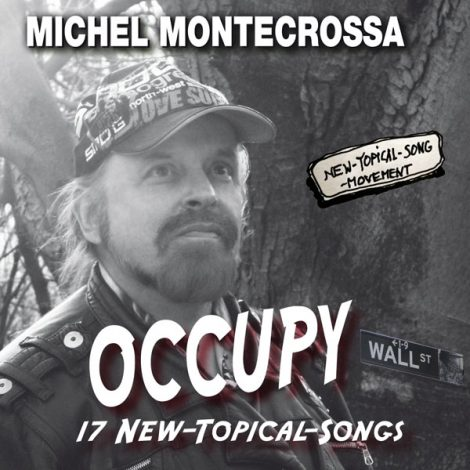 Michel Montecrossa's album 'Occupy Wall Street'