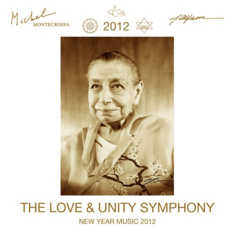 Michel Montecrossa's 'Love & Unity Symphony'; New Year Music 2012