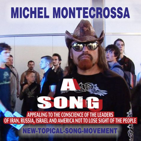Michel Montecrossa Single 'A Song'