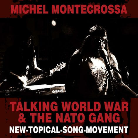 Cover: Talking World War & The Nato Gang - New Topical Song apropos Romney, Obama, Netanyahu, Assad and the entire World War circus