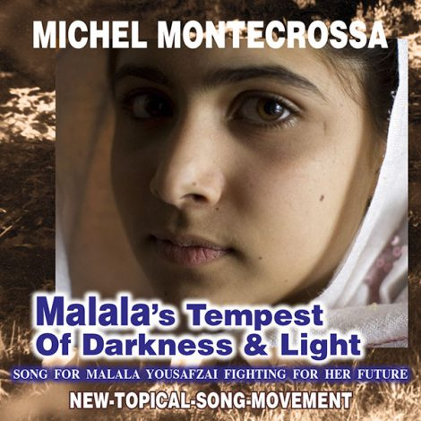 CD & DVD: Malala's Tempest Of Darkness & Light - Michel Montecrossa's Song for Malala Yousafzai fighting for her future