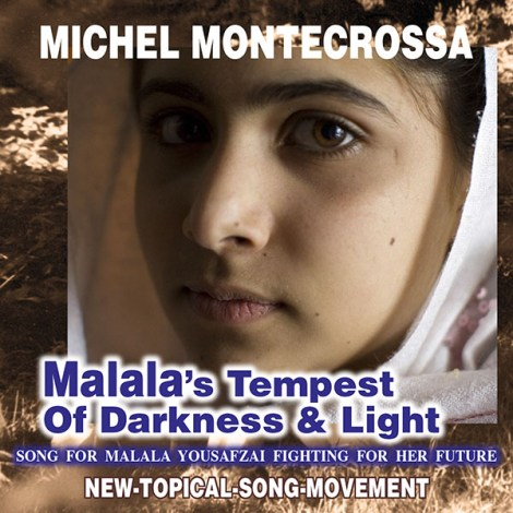Malala's Tempest Of Darkness & Light - by Michel Montecrossa and The Chosen Few