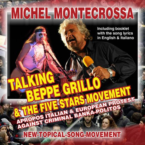 Michel Montecrossa's Single - Talking Beppe Grillo & The Five Stars Movement