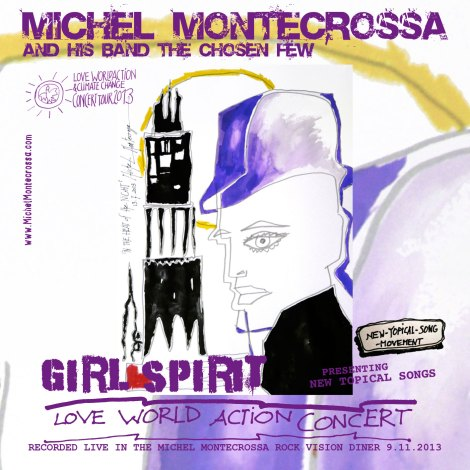 'Girl Spirit' Michel Montecrossa's Love World Action Concert dedicated to Light and Joy on Audio CD and DVD