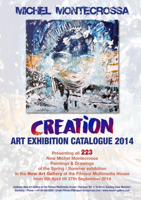 Michel Montecrossa CREATION Art Exhibition Catalogue 2014
