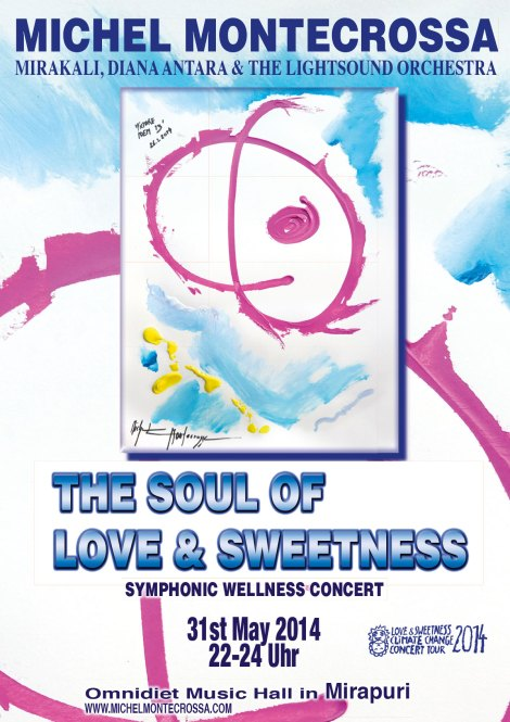 Michel Montecrossa Concert Poster: The Soul Of Love & Sweetness Symphonic Wellness Concert