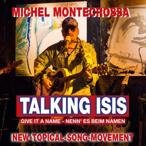 Michel Montecrossa's CD 'Talking ISIS: Give It A Name – Nenn' Es Beim Namen'