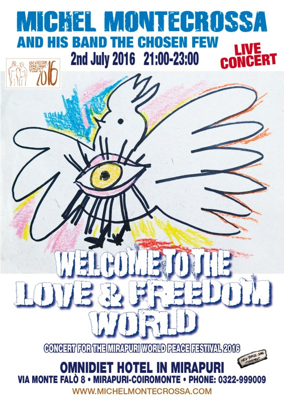 Concert Poster: Michel Montecrossa's 'Welcome To The Love & Freedom World' Concert
