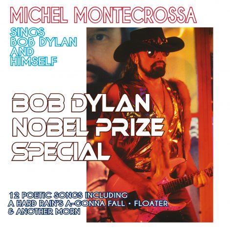 Bob Dylan Nobel Prize Special - Michel Montecrossa sings Bob Dylan and Himself