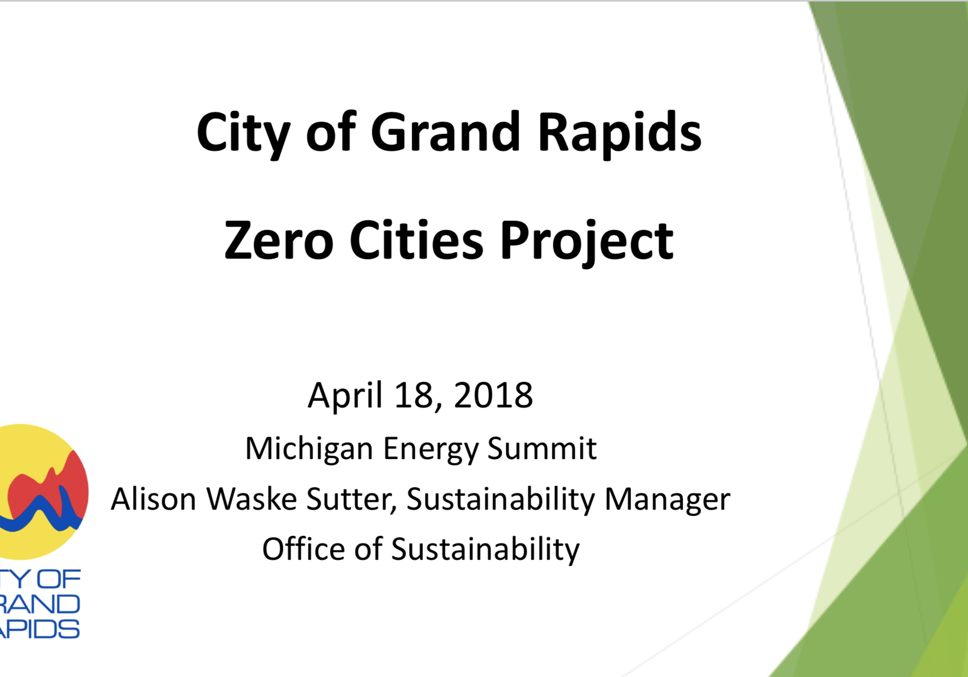 City of Grand Rapids: Zero Cities Project