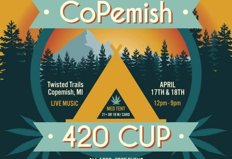 Copemish 420 Cup ~ April 17 & 18, 2021