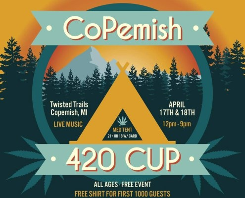 Copemish 420 Cup ~ April 17 & 18, 2021