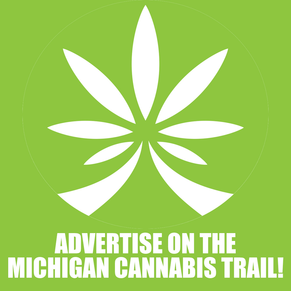 Advertise on the Michigan Cannabis Trail!