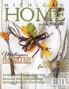 Fall 2017 - Michigan Home and Lifestyle Magazine