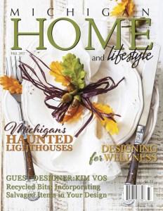 Fall 2017 - Michigan Home and Lifestyle Magazine