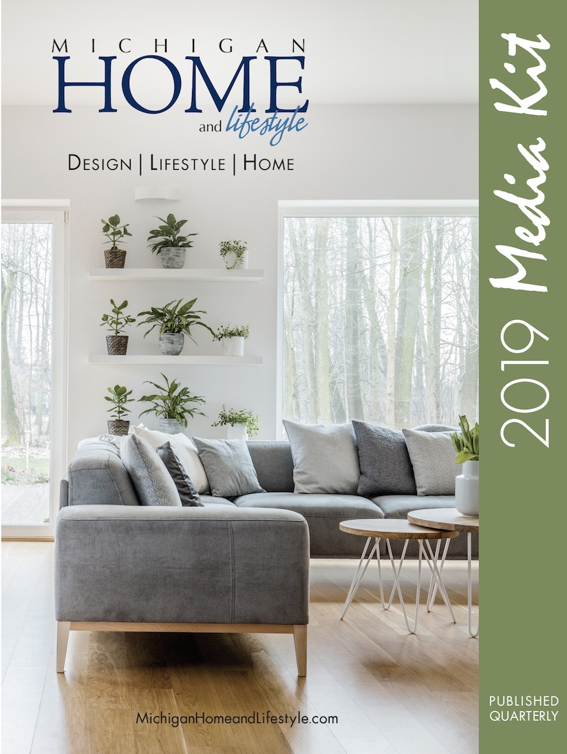 Michigan Home & Lifestyle Magazine 2018 Media Kit