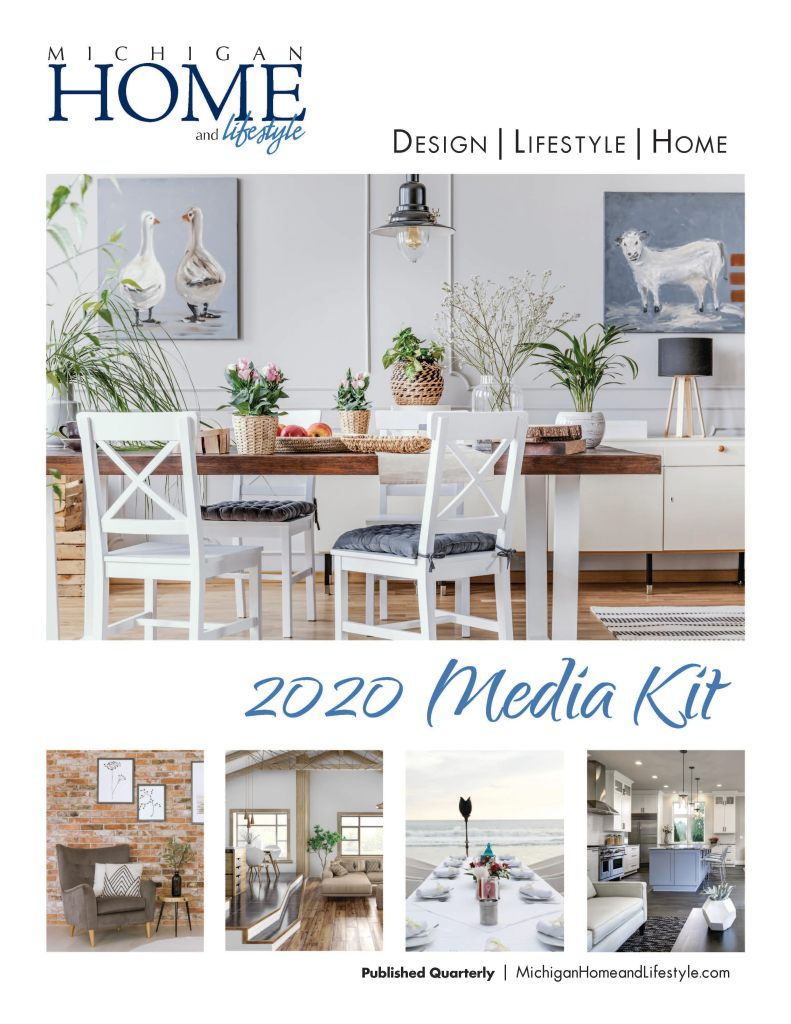 Michigan Home & Lifestyle Magazine 2020 Media Kit