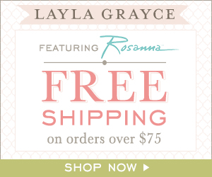 Layla Grayce Offers 15% off Holiday Gifts & Features Rosanna