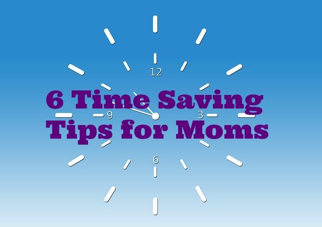 Fitness Expert's 6 Time Saving Tips for Moms