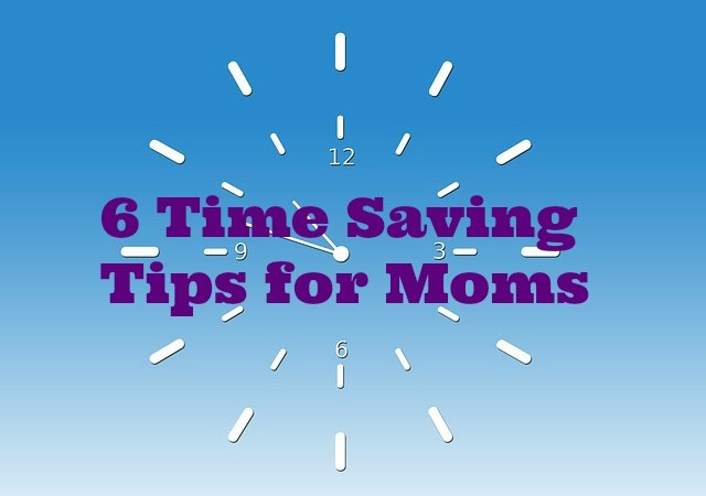 Fitness Expert's 6 Time Saving Tips for Moms
