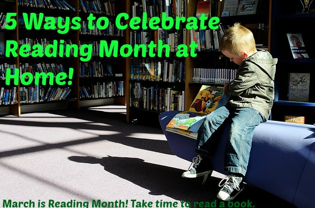 5 Ways to Celebrate Reading Month at Home