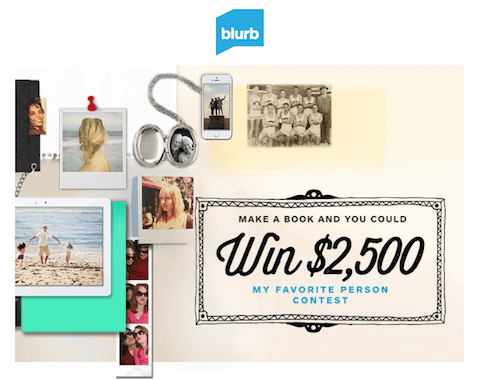 """Win $2,500 with Blurb's """"My Favorite Person"""" Contest"""