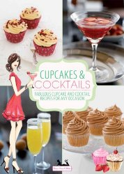 Dessert-Inspired Cocktails & Cocktail-Inspired Cupcakes for Mother's Day
