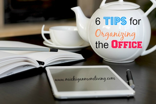 6 #Tips For Organizing the Office