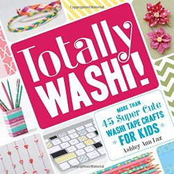 45 Super Cute #WashiTape Crafts for Kids by Ashley Ann Laz